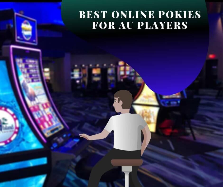 Best Online Pokies For Australian Players: Online Casinos With Marvelous Pokie Games